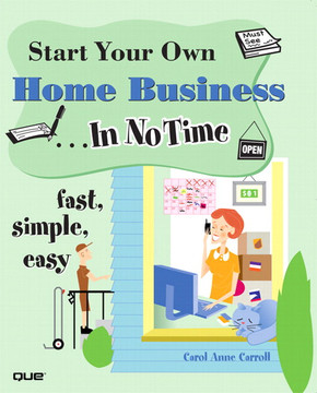 Start Your Own Home Business ...In No Time