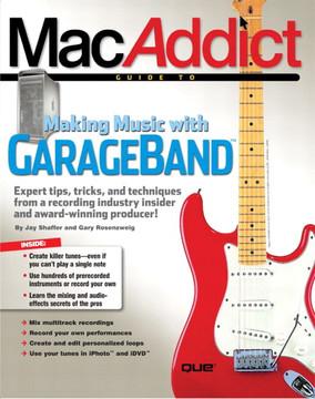 MacAddict Making Music with GARAGEBAND