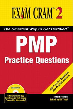 PMP Practice Questions Exam Cram™ 2