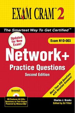 EXAM CRAM™ 2 Network+ Certification Practice Questions
