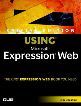 Special Edition Using Microsoft® Expression® Web