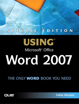 Special Edition Using Microsoft® Office Word 2007