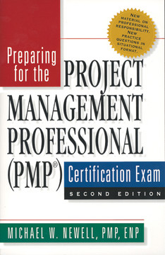 Preparing for the Project Management Professional (PMP®) Certification Exam Second Edition