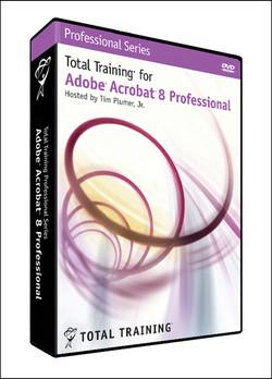 Total Training for Adobe Acrobat 8