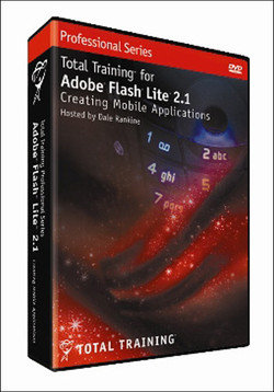 Total Training for Adobe Flash Lite 2.1: Creating Mobile Applications