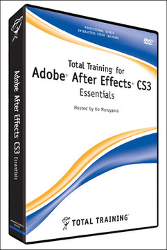 Total Training for Adobe After Effect CS3: Essentials