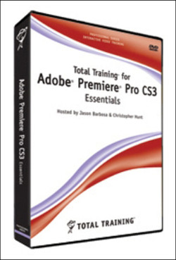 Total Training for Adobe Premiere Pro CS3: Essentials