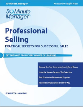 Professional Selling: Practical Secrets for Successful Sales
