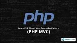 Learn PHP Model View Controller Pattern (PHP MVC)