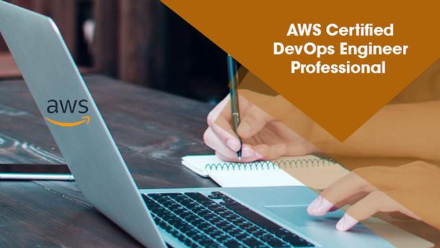 AWS Certified DevOps Engineer Professional [Video]