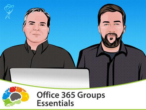 Office 365 Groups Essentials