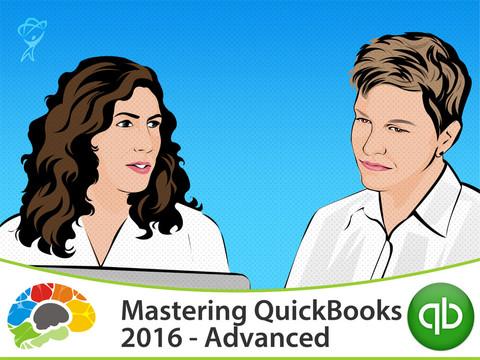 Mastering QuickBooks 2016 Advanced