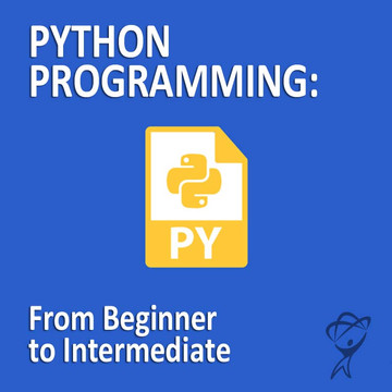 Machine Learning - Python Programming: From Beginner to Intermediate