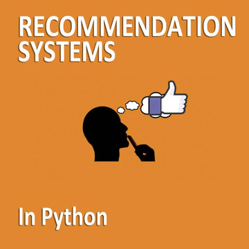 Machine Learning - Recommendation Systems in Python