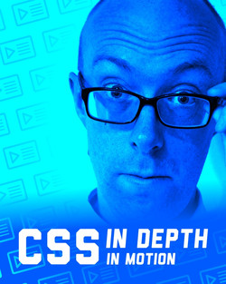 CSS in Depth in Motion