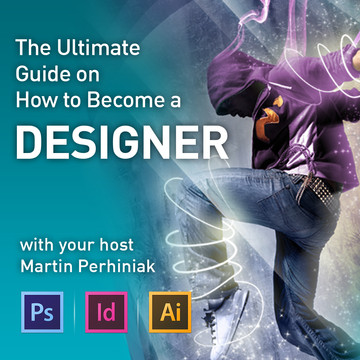 Ultimate Guide on How to Become a Designer