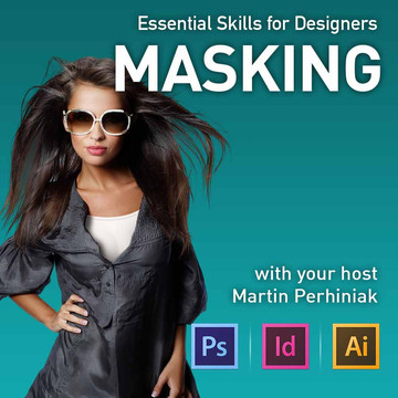 Essential Skills for Designers - Masking
