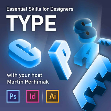 Essential Skills for Designers - Working with Type