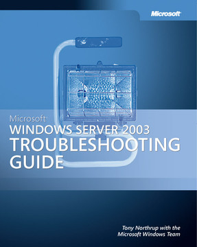 Microsoft® Windows Server™ 2003 Troubleshooting Guide