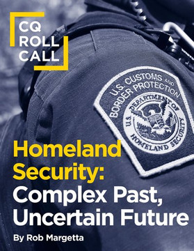 Homeland Security: Complex Past, Uncertain Future
