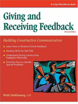 Giving and Receiving Feedback: Building Constructive Communication
