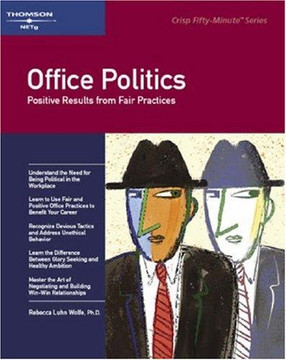 Office Politics: Positive Results from Fair Practices