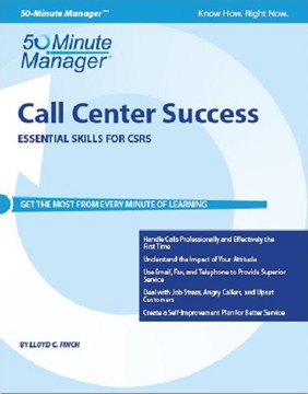 Call Center Success Essential Skills for CSRs