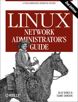 Linux Network Administrator's Guide, Second Edition