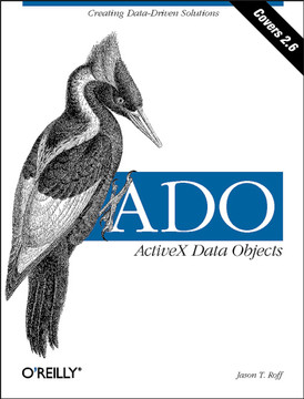 ADO:  ActiveX Data Objects