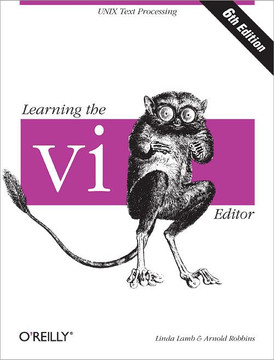 Learning the vi Editor, Sixth Edition