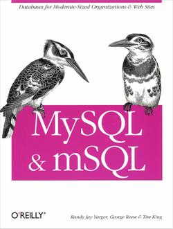 MySQL and mSQL
