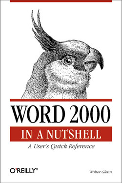 Word 2000 in a Nutshell