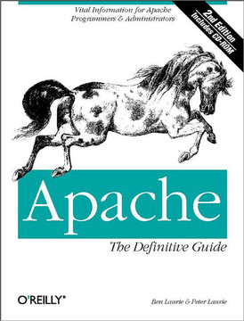Apache: The Definitive Guide, Second Edition