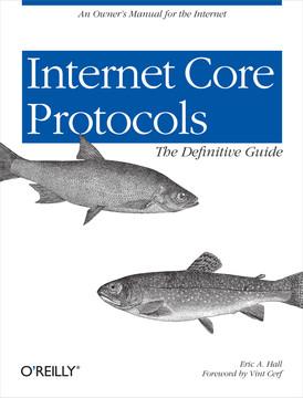 Internet Core Protocols: The Definitive Guide