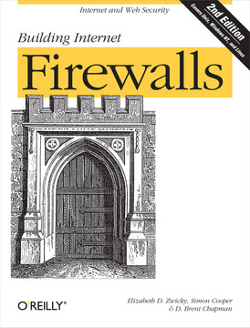 Building Internet Firewalls, 2nd Edition