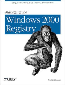 Managing The Windows 2000 Registry