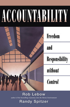 Accountability: Freedom and Responsibility Without Control