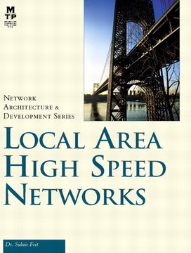 Local Area High Speed Networks