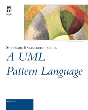 UML Pattern Language, A