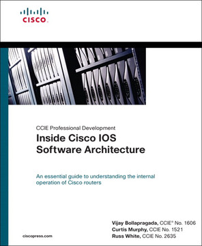 Inside Cisco IOS Software Architecture (CCIE Professional Development)