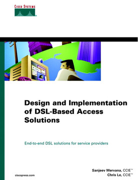 Design and Implementation of DSL-Based Access Solutions