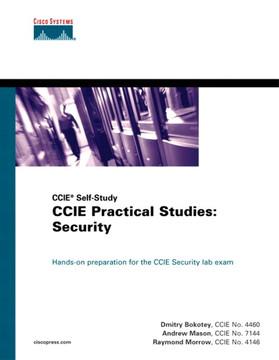 CCIE Practical Studies: Security (CCIE Self-Study)