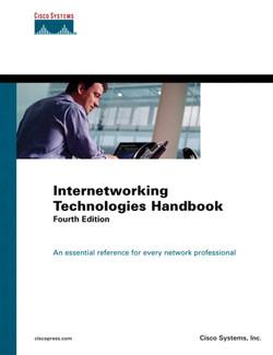 Internetworking Technologies Handbook, Fourth Edition