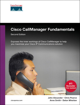 Cisco CallManager Fundamentals, Second Edition