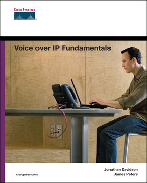 Voice over IP Fundamentals, Second Edition