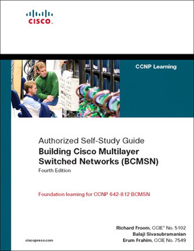 Authorized Self-Study Guide Building Cisco Multilayer Switched Networks (BCMSN)