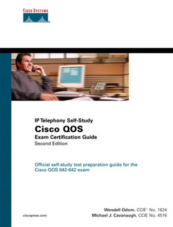 Cisco QOS Exam Certification Guide (IP Telephony Self-Study), Second Edition