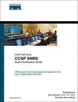 CCSP Self-Study: CCSP SNRS Exam Certification Guide