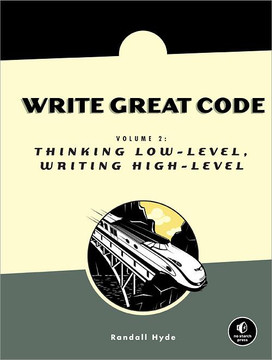 Write Great Code, Volume 2