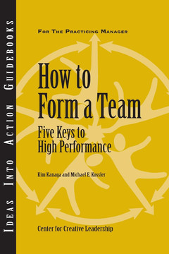An Ideas Into Action Guidebook: How to Form a Team: Five Keys to High Performance